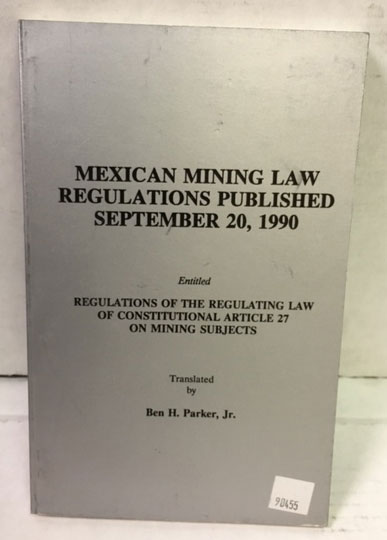 Mexican Mining Law Regulations 1990