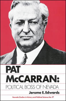 Pat McCarren: Political Boss of NV
