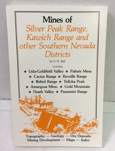 Mines of Silver Peak Range, Kawich Range, and Other Southern Nevada Districts