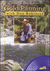 "DVD ""Gold Panning"" with Don Robinson"